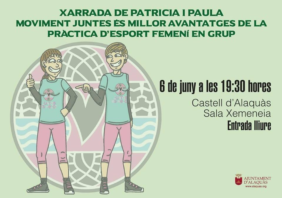Cartel Charla Alaquas Juntas Es Mejor Ventajas del deporte femenino en grupo
